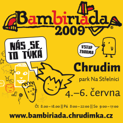 Bambiriáda Chrudim 2009
