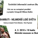 Cestopisné povídání – BAMBUTI – nejmenší lidé světa