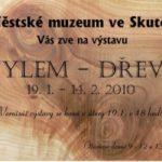 Vše o dřevu ve skutečském muzeu
