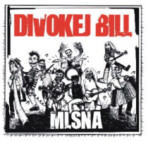 Divokej Bill vyrazí v březnu na turné k albu Mlsná