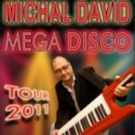 Michal David – Mega Disco Tour 2011