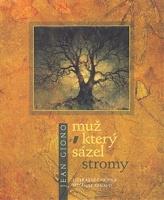 Tip na knihu - Muž, který sázel stromy