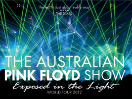 The Australian Pink Floyd Show -  Exposed in the light World Tour 2012