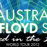The Australian Pink Floyd Show –  Exposed in the light World Tour 2012