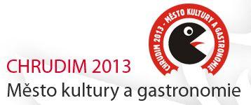 Chrudim 2013 - město gastronomie a kultury