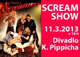 Screamers a jejich Scream Show