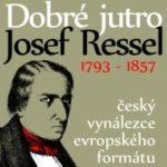 220. výročí narození Josefa Ressela