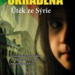 Knižní tip – Ukradená – Útěk ze Sýrie