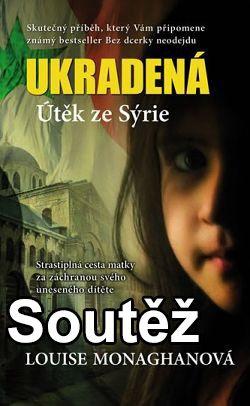 Soutěž o knihu Ukradená - Útěk ze Sýrie