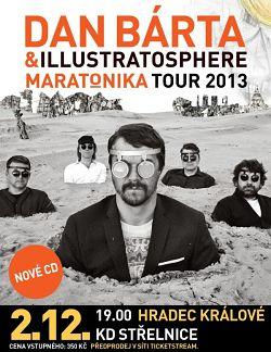 Dan Bárta aIllustratospere jede MARATONIKA tour 2013
