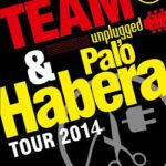 Palo Habera a Team Unplugged pokračuje i v roce 2014
