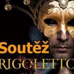 Soutěž o vstupenky na operu Rigoletto