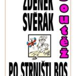 Soutěž o knihu Zdeňka Svěráka – Po strništi bos