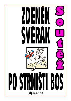 Soutěž o knihu Zdeňka Svěráka - Po strništi bos