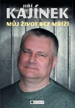 Jiří Kajínek promluvil