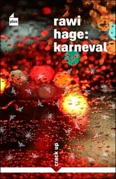 Rawi Hage představuje Karneval fantazie