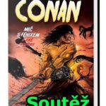 Soutěž o knihu Conan – Meč s Fénixem a jiné povídky