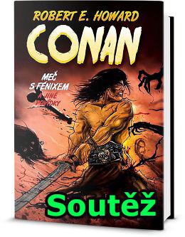 Soutěž o knihu Conan - Meč s Fénixem a jiné povídky