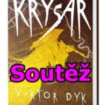 Soutěž o knihu Viktora Dyka – Krysař