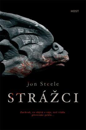 Knižní tip: Jon Steele - Strážci