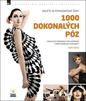 Knižní tip - Naučte se fotografovat ženy: 1000 dokonalých póz