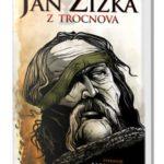 Knižní tip – Jan Žižka z Trocnova
