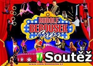 Soutěž o vstupenky do cirkusu Berousek v Chrudimi