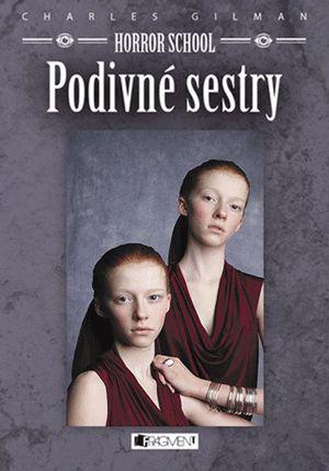 Knižní tip - Horror school - Podivné sestry