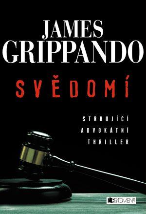 Knižní tip: James Grippando - Svědomí