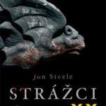 Soutěž o knihu:  Jon Steele – Strážci