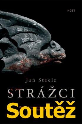 Soutěž o knihu: Jon Steele - Strážci