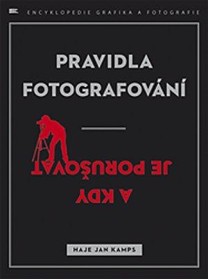 Knižní tip: Pravidla fotografování - a kdy je porušovat