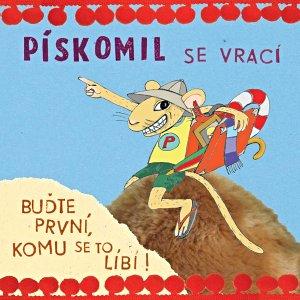 Kapela Pískomil se vrací vydává zbrusu nové album