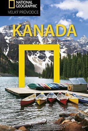 Knižní tip: Kanada - Velký průvodce National Geographic