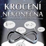 Krocení nekonečna – příběh matematiky od prvních čísel k teorii chaosu