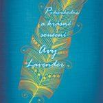Knižní tip: Podivuhodné a krásné soužení Avy Lavender