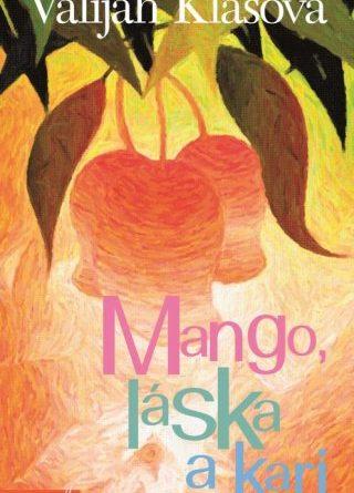 Knižní tip: Mango, láska a kari