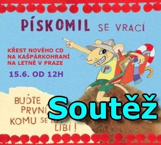 Soutěž o CD kapely Pískomil se vrací