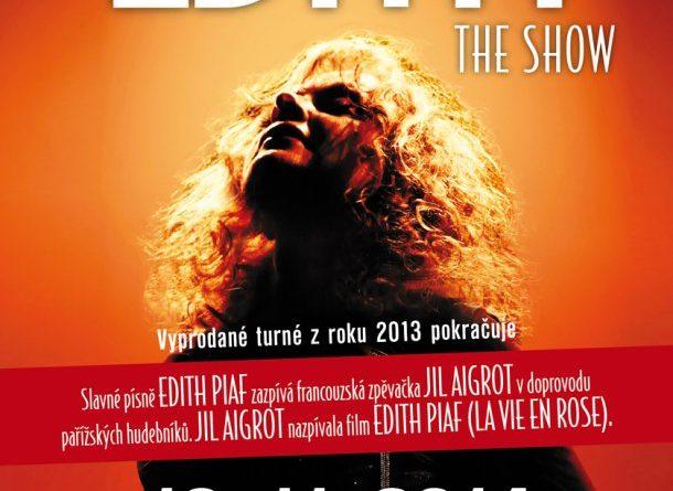 Královna šansonu Edith Piaf ožije v listopadu v Brně a Praze v představení EDITH THE SHOW