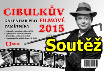 Soutěž o Cibulkovy kalendáře pro filmové pamětníky 2015