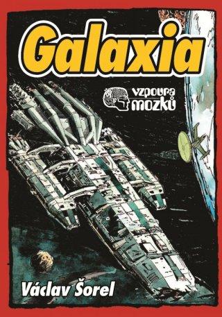 Galaxia - dobrodružný příběh o hvězdoletu