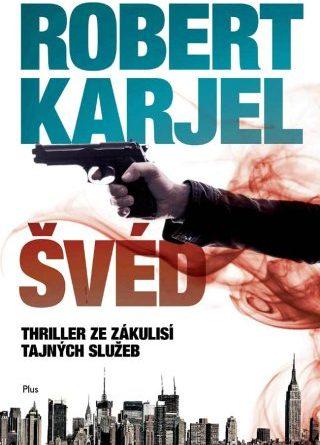 Švéd od Roberta Karjela