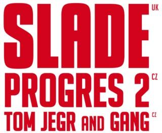 Před Slade a Progres 2 v Brně zahraje Tom Jegr and Gang