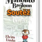 SOUTĚŽ o knihu Manolito Brejloun