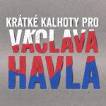 Den Václava Havla a krátké kalhoty na jeho počest