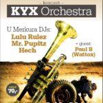 KYX Orchestra, Noc U Merkura – 15. narozeniny
