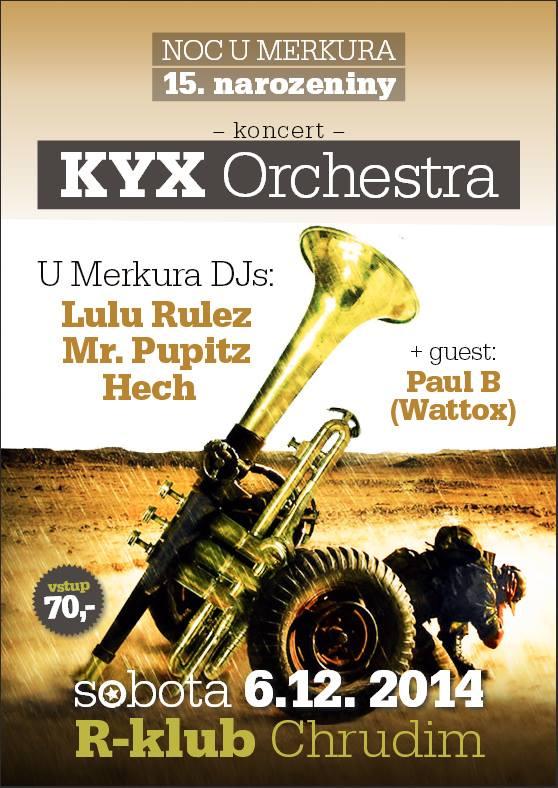 KYX Orchestra, Noc U Merkura - 15. narozeniny
