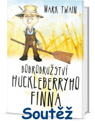 SOUTĚŽ o tři knihy Marka Twaina - Dobrodružství Huckleberryho Finna