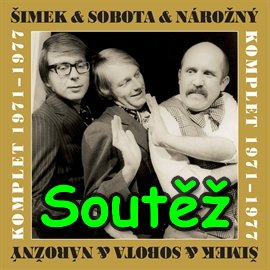 SOUTĚŽ o mluvené slovo Šimek a Nárožný a Sobota - Komplet 1971-1977