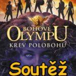 SOUTĚŽ o knihu Bohové Olympu – Krev polobohů